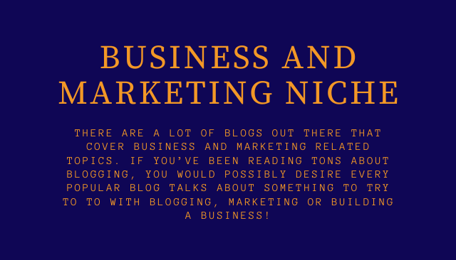 Business and Marketing Niche