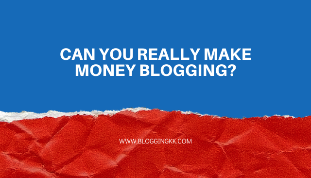 Can You Really Make Money Blogging?