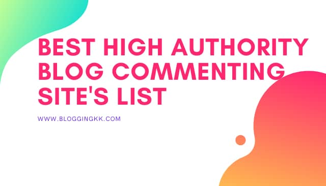Top Best High DA Dofollow Blog Commenting Sites List 2020