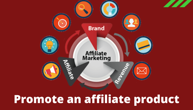 Promote an affiliate product
