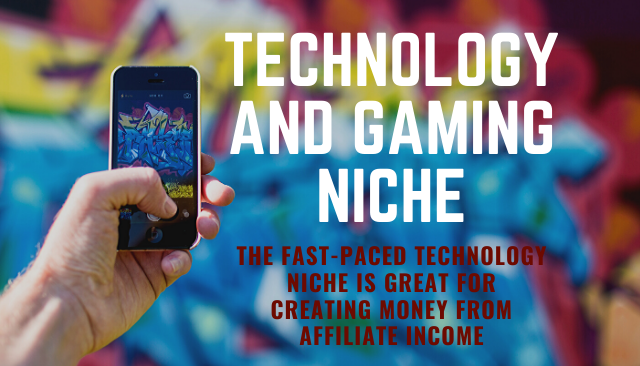 Technology and Gaming Niche