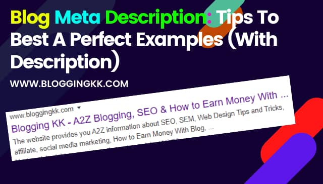 Blog Meta Description: Tips To Best A Perfect Examples (With Description)