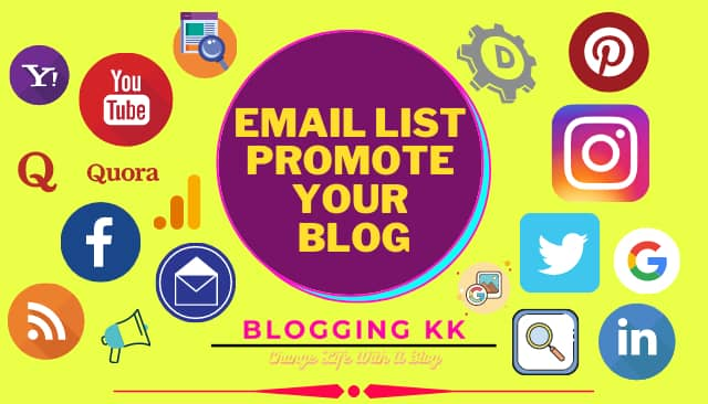Email List Promote Your Blog