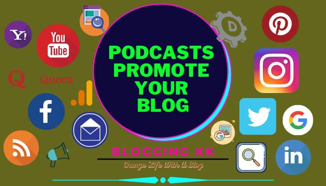 Podcasts Promote Your Blog