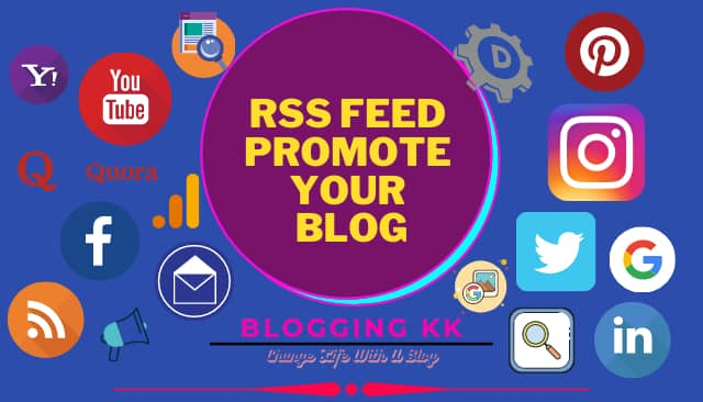 RSS Feed Promote Your Blog