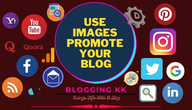 Use Images Promote Your Blog